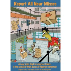 Report All Near Misses Posters