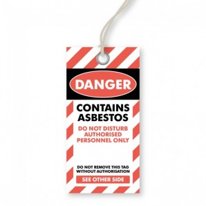 Danger - Asbestos Tags